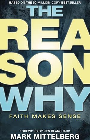 The Reason Why Faith Makes Sense