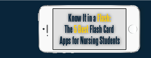 The 5 Best Flash Card Apps for Nursing Students