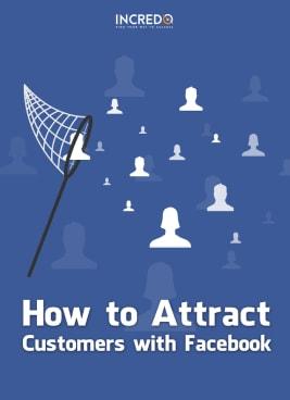 "Incredo ""Attract customers with Facebook"" eBook"