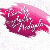 Paartha Andha Nodiyila