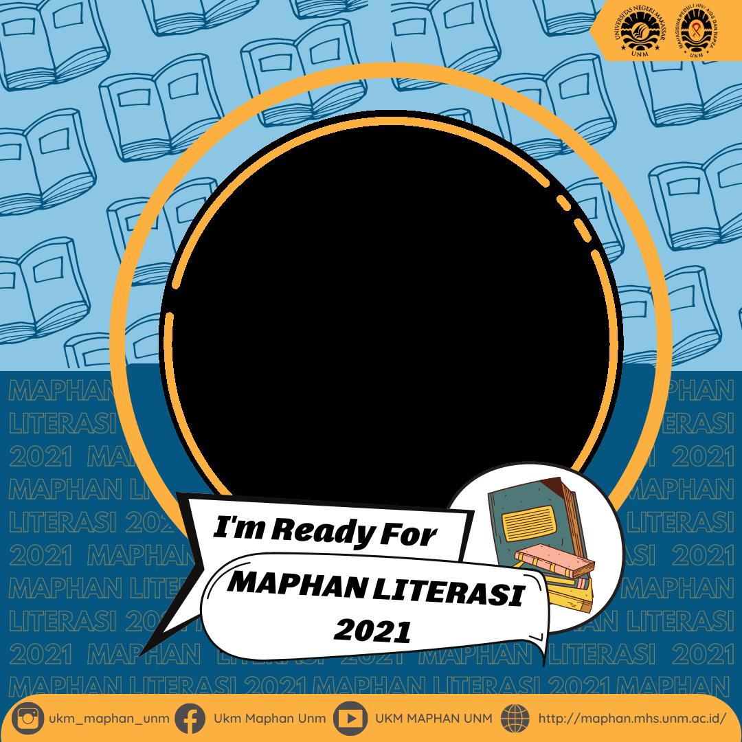 Download Twibbon Peserta Lomba Essay MAPHAN LITERASI 2021 Terbaru buatan MAPHAN Literasi 2021