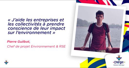 Pierre Guilbot, chef de projet Environnement & RSE chez Energic