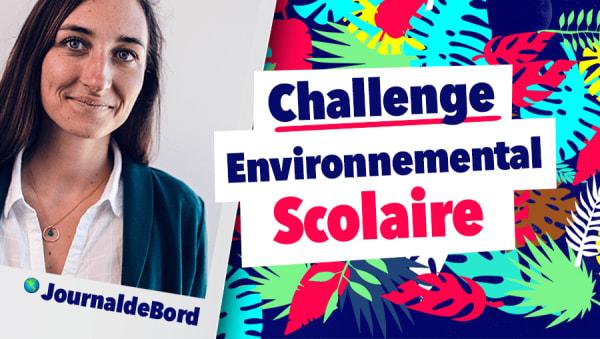 Journal de bord de l'animation du Challenge Environnemental Scolaire