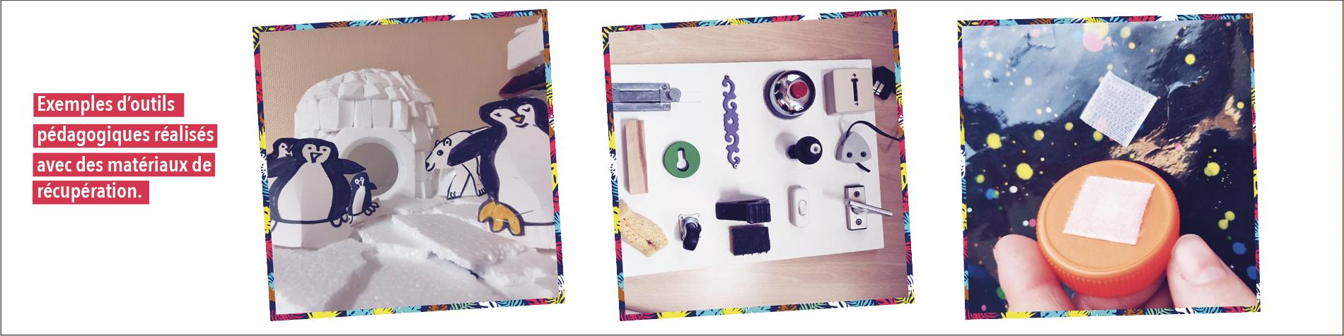 Exemples d'outils pédagogiques réalisés avec des matériaux de récupération