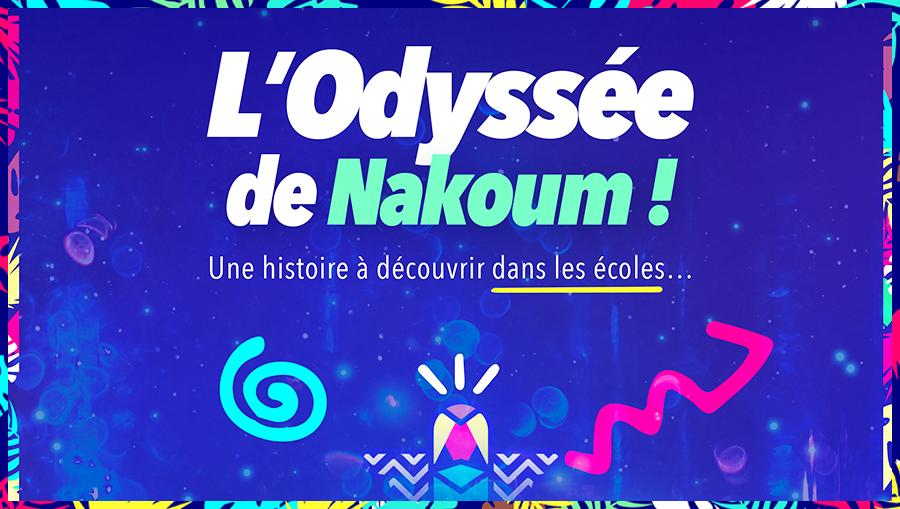 L'Odyssée de Nakoum