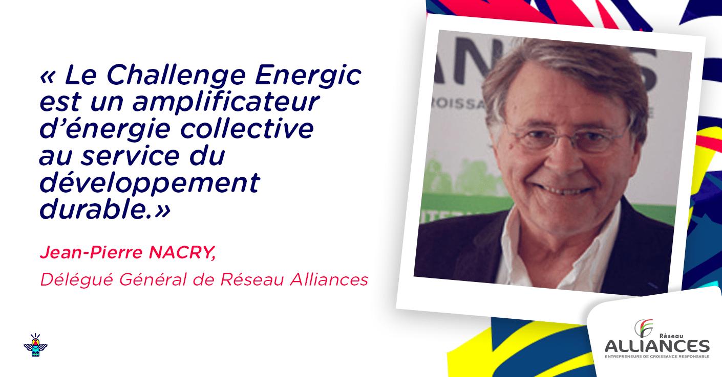 Verbatim Jean-Pierre Nacry, Réseau Alliances