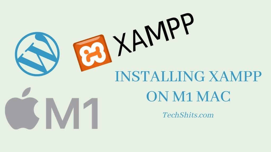 Installing XAMPP on M1 Mac