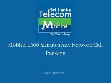 Mobitel 1000 Minutes Any Network Call Package