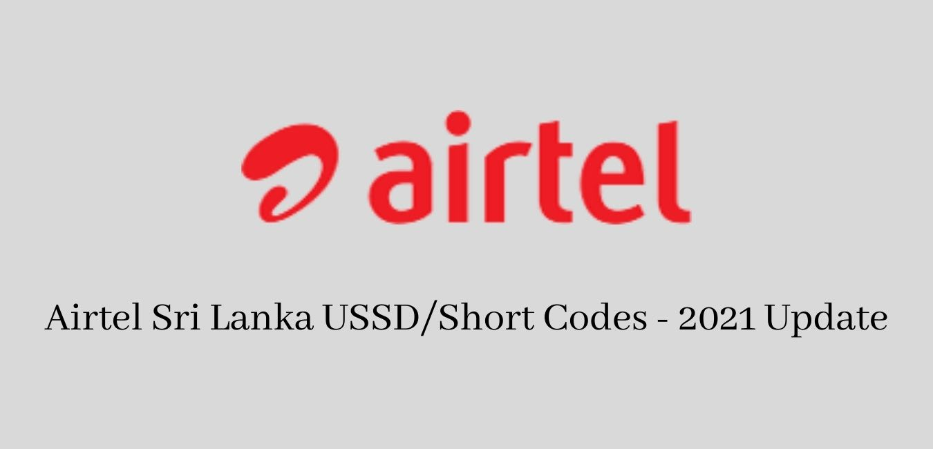 Airtel Sri Lanka USSDShort Codes - 2021 Update