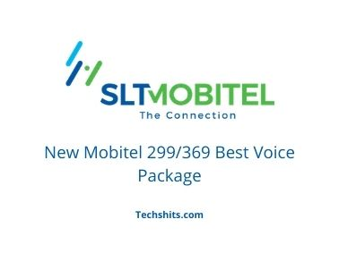 New Mobitel 299/369 Best Voice Package