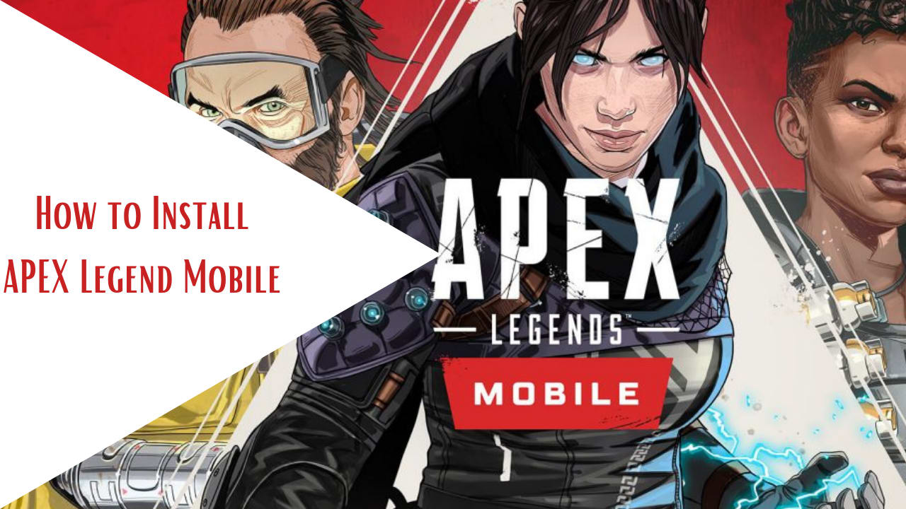 How to install Apex Legend Mobile