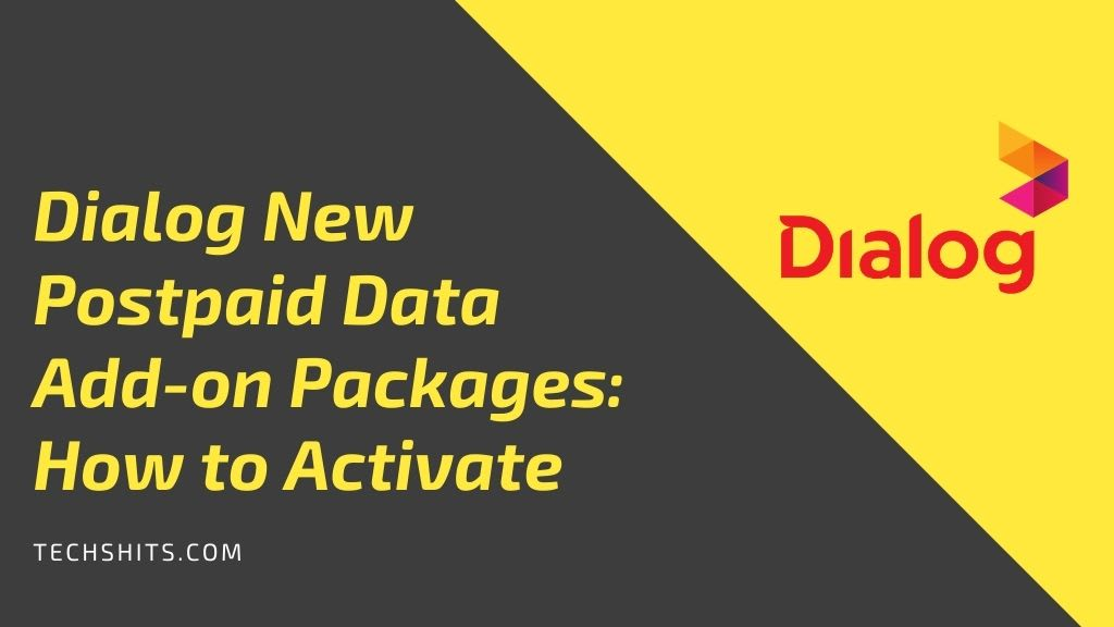Dialog New Postpaid Data Add-on Packages: How to Activate