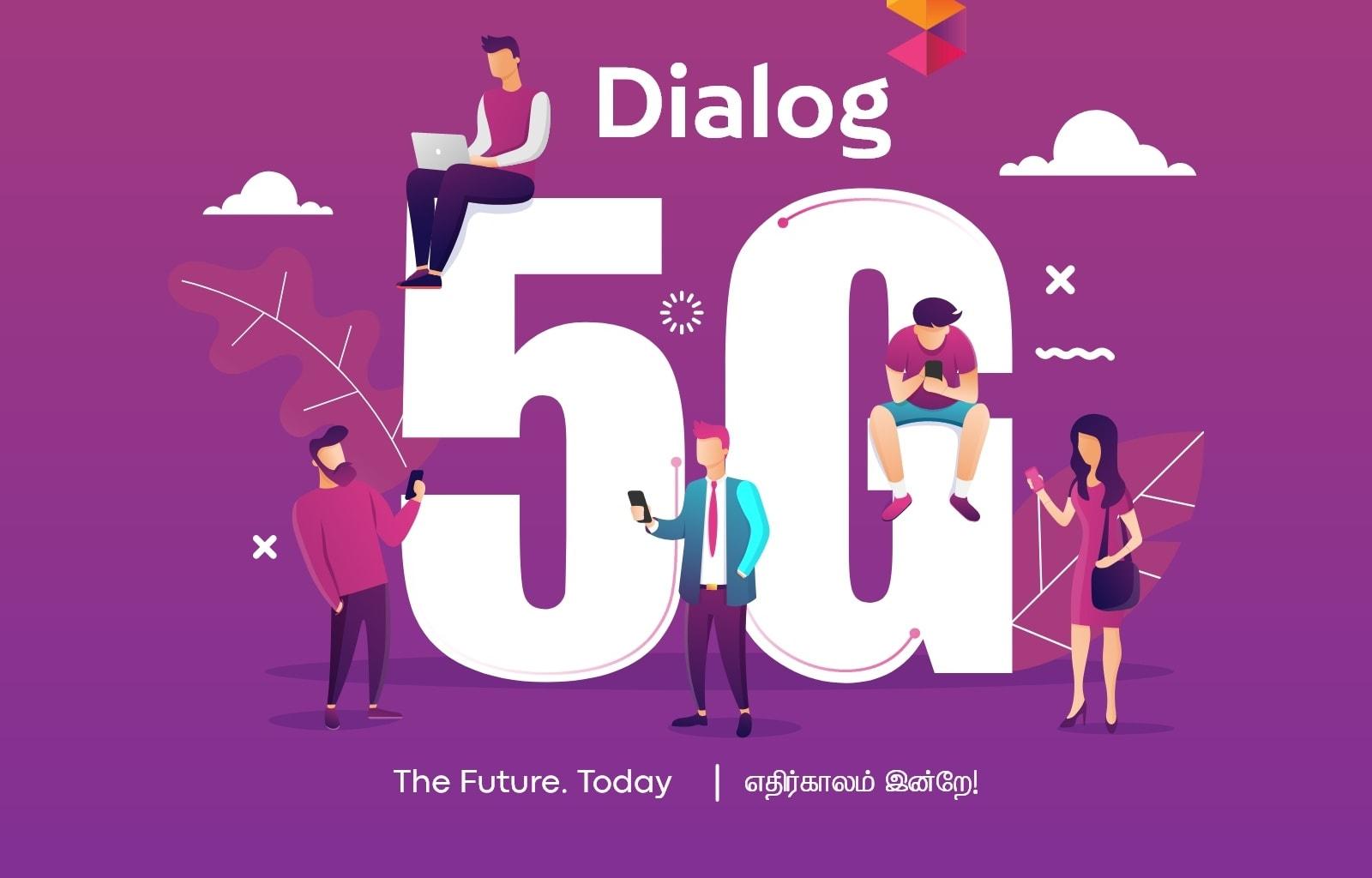 Dialog 5G