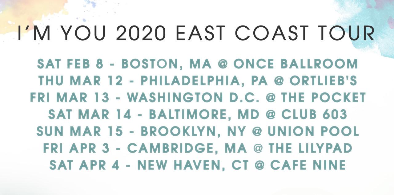 I'm You tour schedule