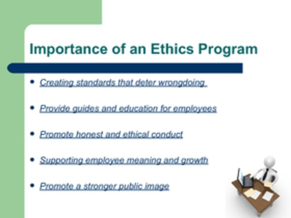 the importance of ethics programs to companies Business ethics & society developing effective ethics programs in business does not lead to economic the strategic importance of ethics auditing includes all.