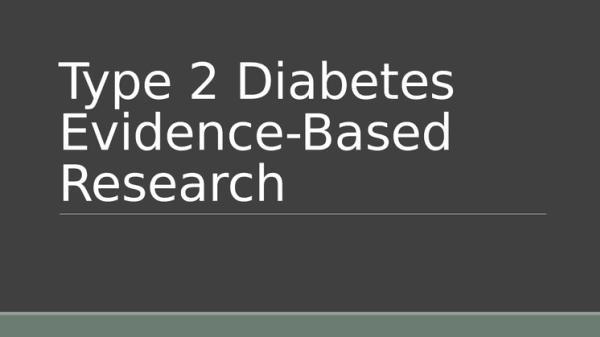 Type 2 Diabetes Evidence Based Research