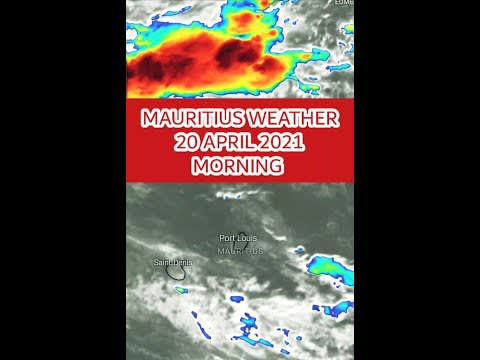 Mauritius Weather Forecast for Today | 20 April 2021 Morning Update