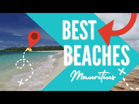 WHICH are the BEST BEACHES in MAURITIUS ?