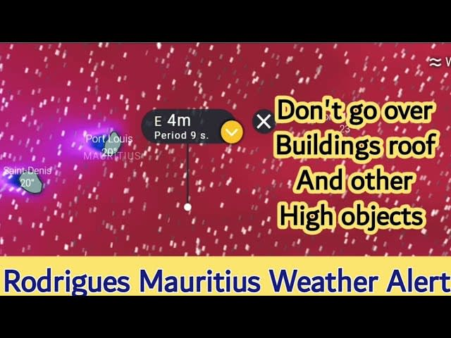 Big Waves and Damaging Winds Warning For Rodrigues, Mauritius   09-11 July 2021