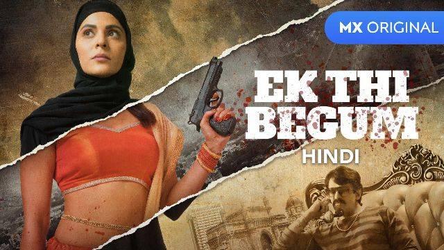 Ek thi Begum web series online Review
