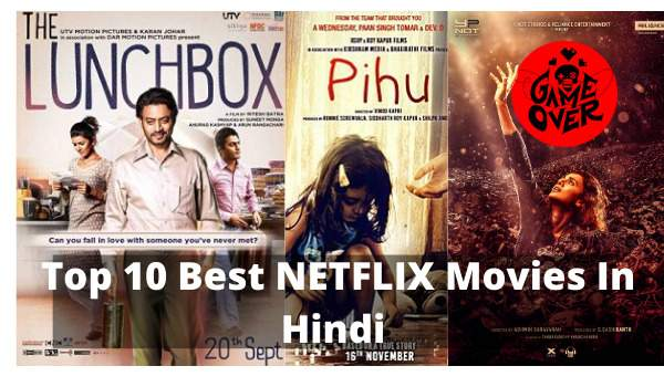 Top 10 Best NETFLIX Movies In Hindi | Katmoviereview.com