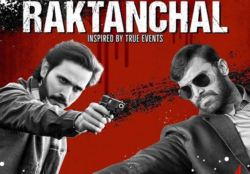 Raktanchal Web Series Download : Watch Online on Mx Player | Review
