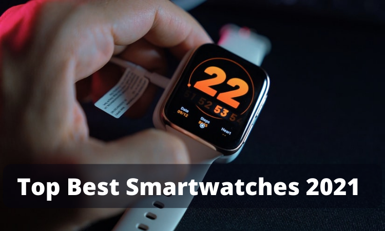 Top 5 Best Smartwatches