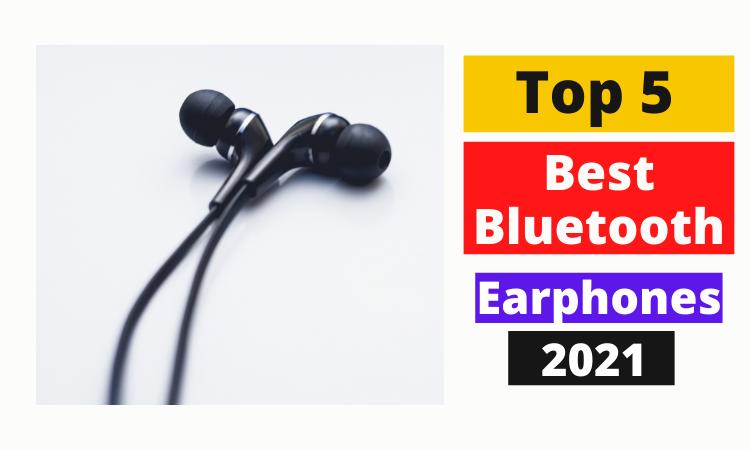 5 Best Bluetooth Earphones