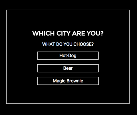Which city are you?