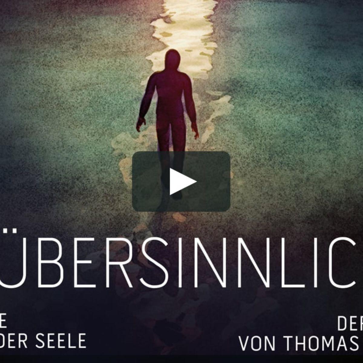 'Die Uebersinnlichen' - Film von Thomas Schmelzer zum Thema Hellsichtigkeit, Parapsychologie und unerklärliche Phänomene und Sensitivität