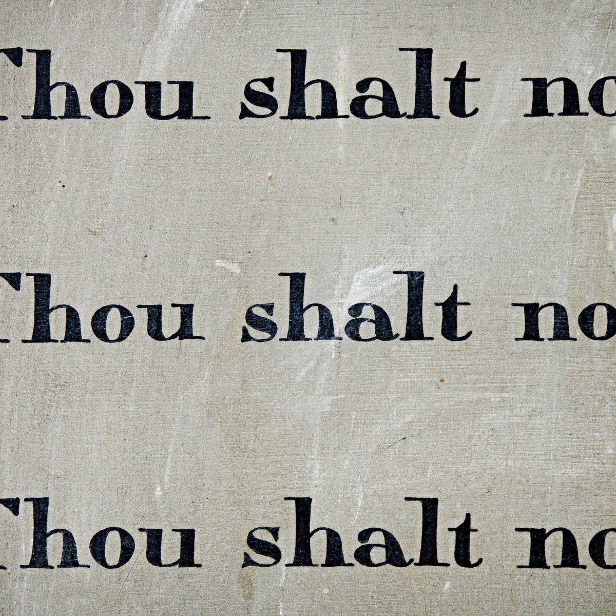 Thou shalt not - commandement - guilt - rules