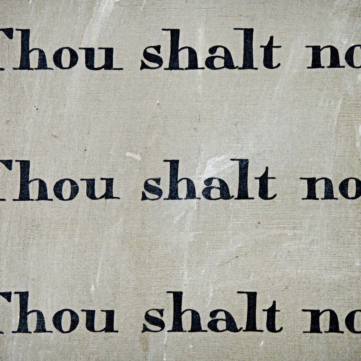 Thou shalt not - commandement - guilt - rules