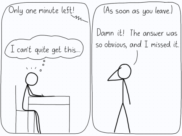 In the first panel, there is one minute left on the test, and the student can't quite figure out the solution. As they walk out, the solution strikes them.