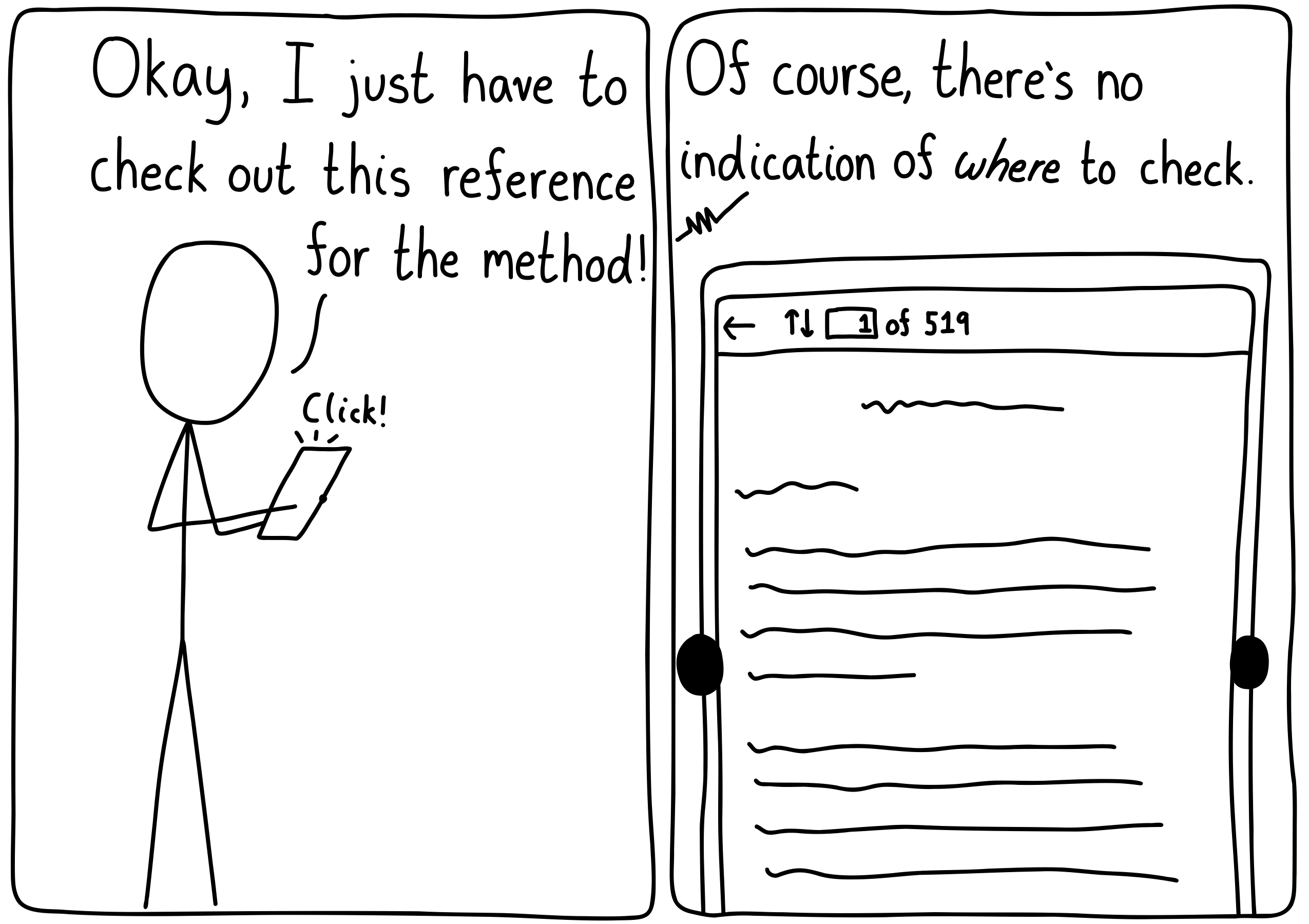"""A researcher goes to read a reference to find their """"Methods"""" section, only to realize the reference is 519 papes long with no indication of where to look."""