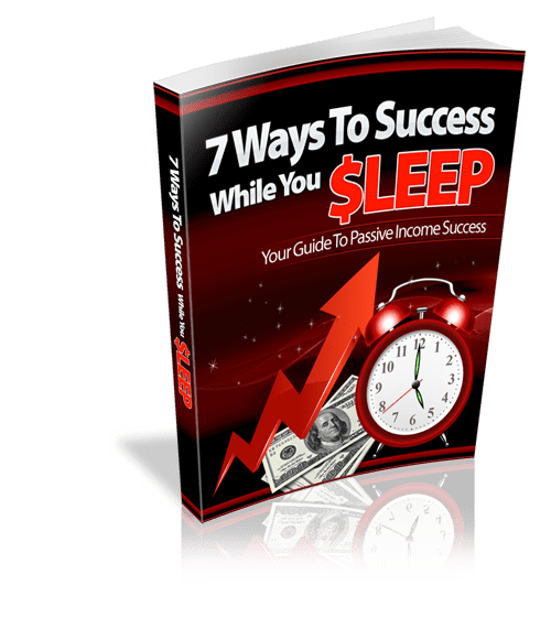 7-Ways-To-Success-While-You-Sleep-online marketing techniques
