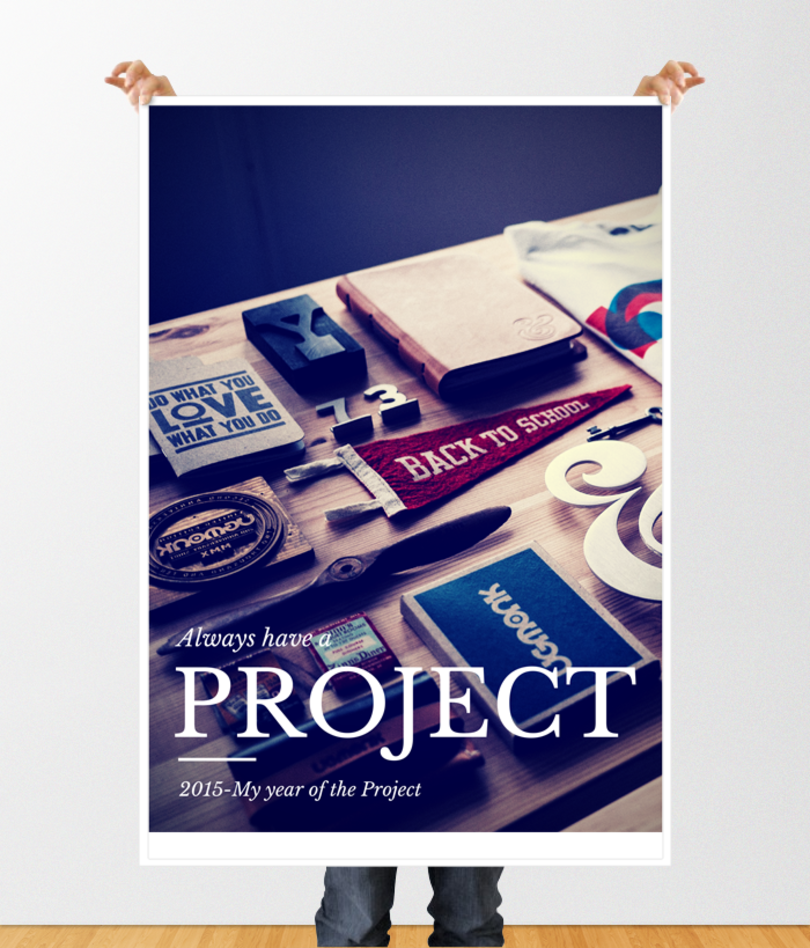 Always Have a Project poster