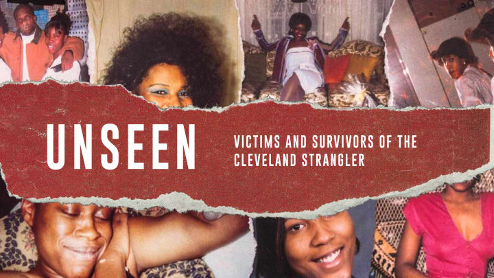 Unseen: Victims & Survivors Of The Cleveland Strangler