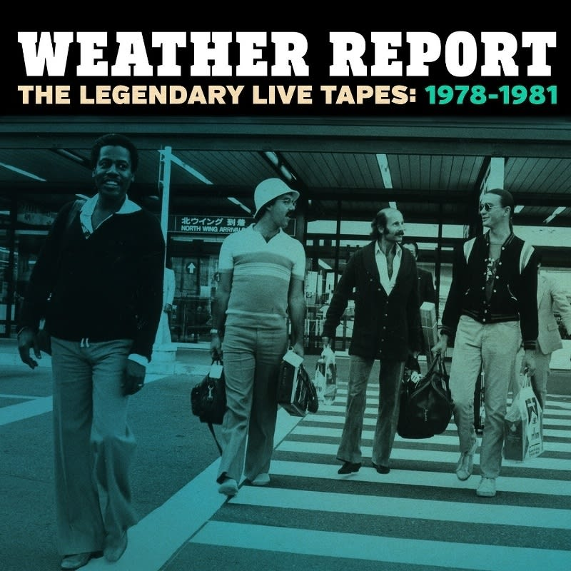 Weather Report 'Legendary Live Tapes' Box Set Coming