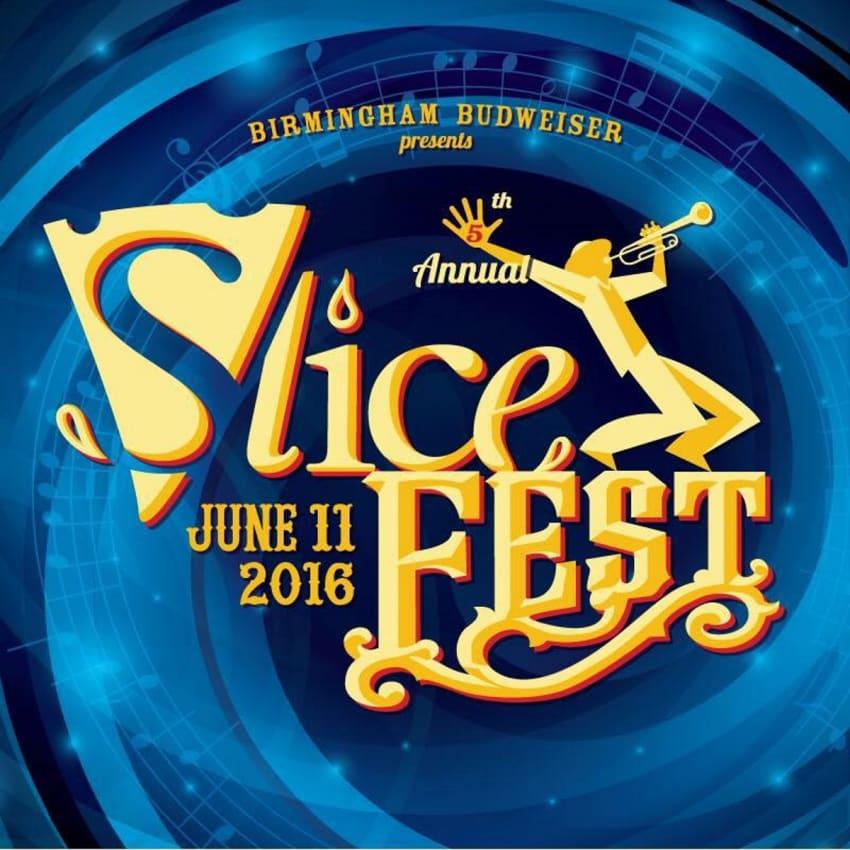Liv On Fifth Birmingham Al: Birmingham's SliceFest Announces 2016 Lineup
