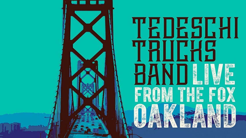 Tedeschi Trucks Band To Release Live From The Fox Oakland
