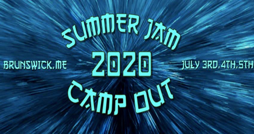 Summer Jam Camp Out 2020 Lineup - Jul 3 - 5, 2020