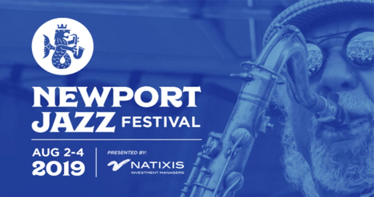 Newport Jazz Festival 2020 Lineup.Newport Jazz Festival 2019 Lineup Aug 2 4 2019