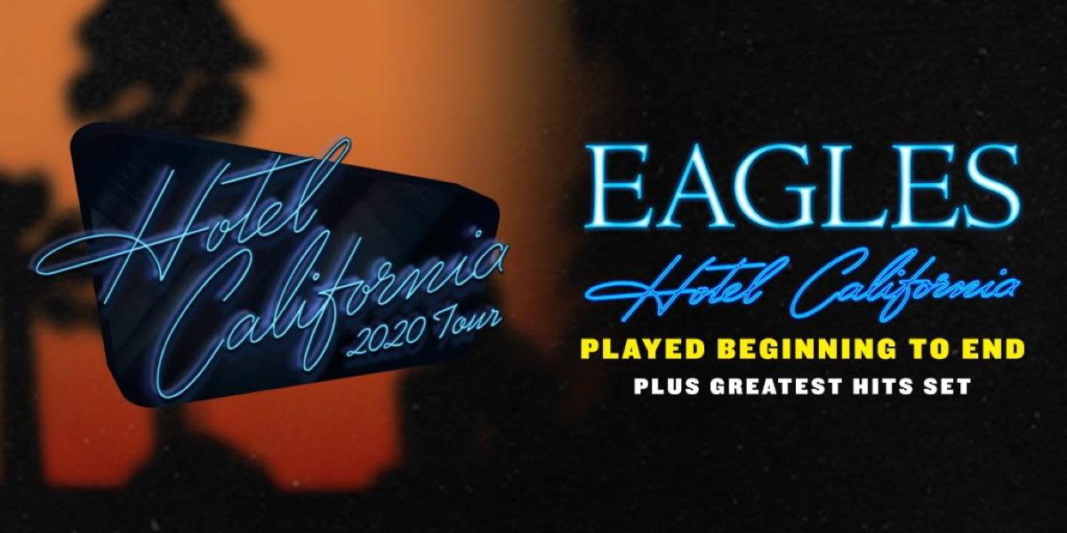 Eagles Tour 2020.Eagles Announce Hotel California Tour 2020
