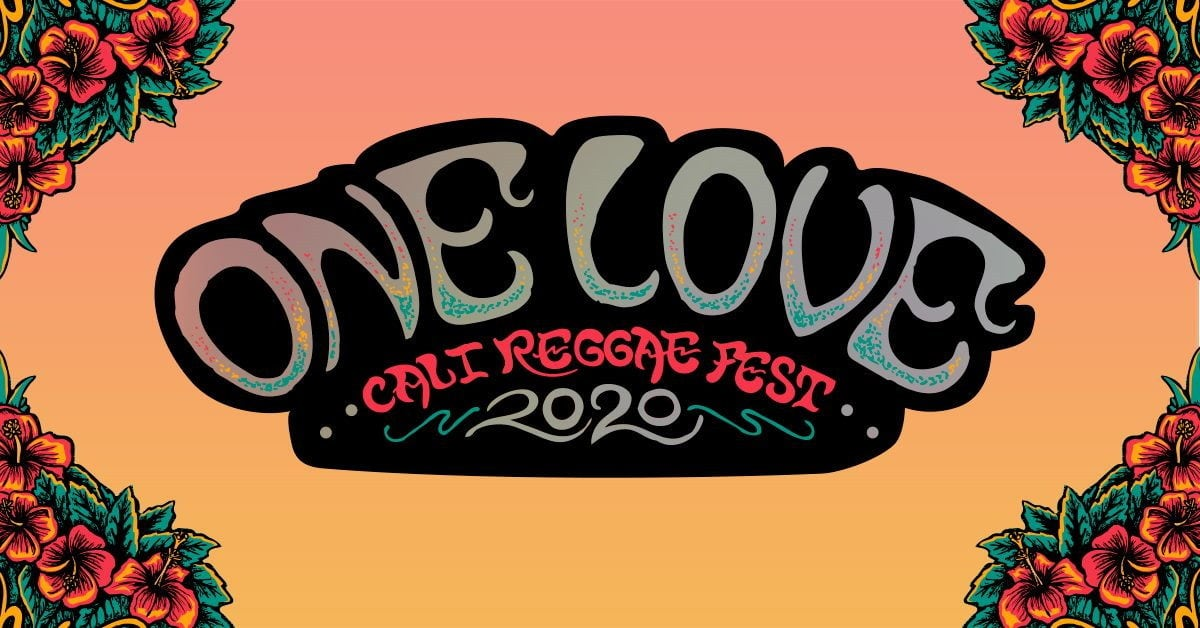Fall Festivals 2020 Near Me.One Love Cali Music Fest Confirms 2020 Lineup