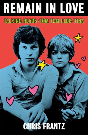Chris Frantz Talking Heads Memoir 'Remain In Love' Set For May 2020 Release