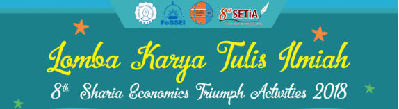 Lomba Karya Tulis Ilmiah - Sharia Economics Triumph Activities 2018