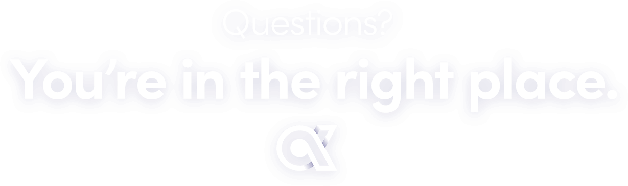 Questions? You're in the right place.