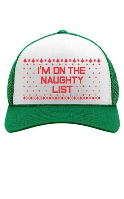 I'm On The Naughty List Funny Holiday Ugly Christmas Party Trucker Hat