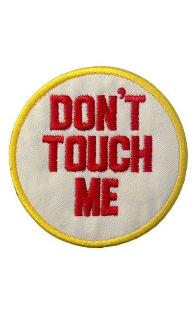 Don't Touch Me Patch