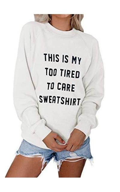 CANIKAT Too Tired Sweatshirt